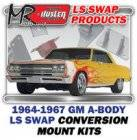 LS Engine Swap Kits - 1964-67 GM A Body LS Engine and Trans Conversion Mount Kits