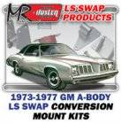 LS Engine Swap Kits - 1973-77 GM A Body LS Engine and Trans Conversion Mount Kits