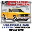 LS Engine Swap Kits - 1982-93 Chevy S10 2WD Truck LS Engine and Trans Conversion Mount Kits