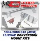 LS Engine Swap Kits - 1982-00 Chevy S10 & Blazer 4WD Truck LS Engine and Trans Conversion Mount Kits