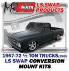 LS Engine Swap Kits - 1967-72 GM 1/2 ton 2WD Truck LS Engine and Trans Conversion Mount Kits