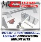 LS Engine Swap Kits - 1973-87 GM 1/2 ton 2WD Truck LS Engine and Trans Conversion Mount Kits