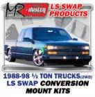 LS Engine Swap Kits - 1988-98 GM 1/2 ton 2WD Truck LS Engine and Trans Conversion Mount Kits