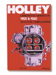 Holley Performance - Holley Performance Manual Model 4150 & 4160 Carburetor Handbook 36-133